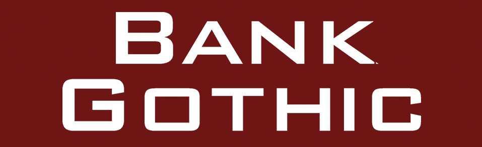 Tipografía odiada Bank Gothic