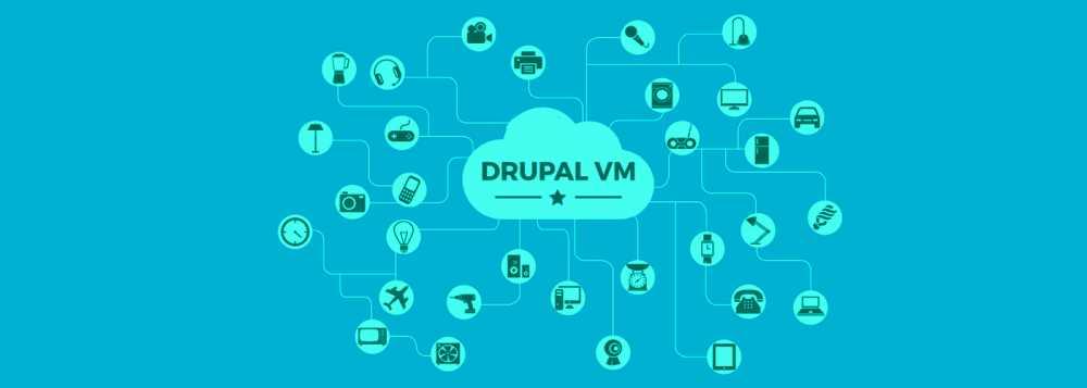 ¿Qué es el proyecto Drupal VM?