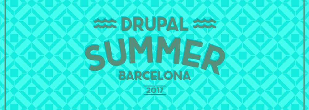 Drupal Summer Barcelona 2017